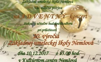Pozvánka na ADVENTNÝ koncert učiteľov a žiakov pri príležitosti 20. výročia školy